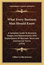What Every Business Man Should Know af Lillian Cecilia Kearney
