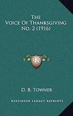 The Voice of Thanksgiving No. 2 (1916) af Daniel Brink Towner