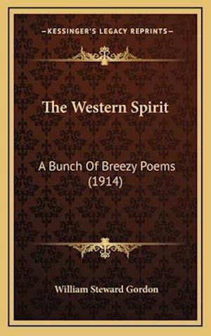 The Western Spirit af William Steward Gordon