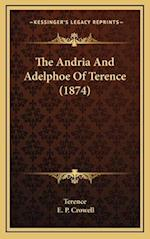 The Andria and Adelphoe of Terence (1874) af E. P. Crowell, Terence
