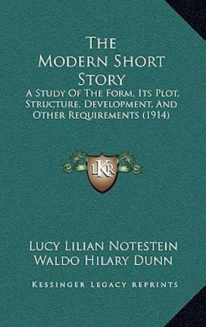 The Modern Short Story af Lucy Lilian Notestein