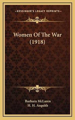 Women of the War (1918) af Barbara Mclaren