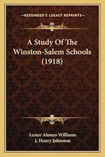 A Study of the Winston-Salem Schools (1918) af J. Henry Johnston, Lester Alonzo Williams