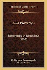 2228 Proverbes af Un Voyageur Paraemiephile, Charles Cahier