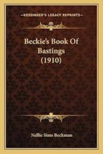 Beckie's Book of Bastings (1910) af Nellie Sims Beckman