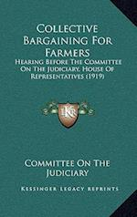 Collective Bargaining for Farmers af Committee On The Judiciary