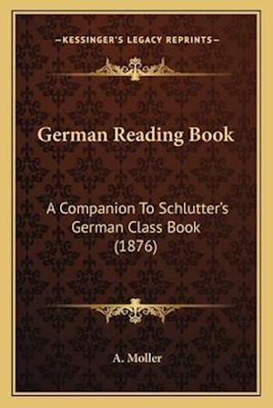 German Reading Book af A. Moller
