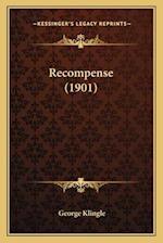 Recompense (1901) af George Klingle