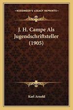 J. H. Campe ALS Jugendschriftsteller (1905) af Karl Arnold