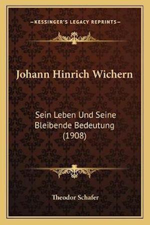 Johann Hinrich Wichern af Theodor Schafer