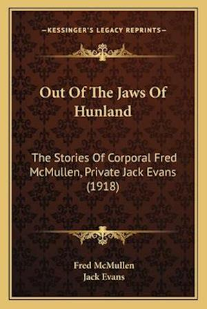 Out of the Jaws of Hunland af Fred Mcmullen, Jack Evans