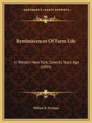 Reminiscences of Farm Life af William R. Freeman