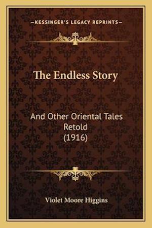 The Endless Story af Violet Moore Higgins