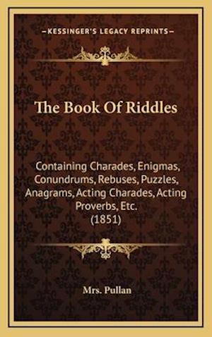 The Book of Riddles af Mrs Pullan