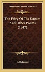 The Fairy of the Stream and Other Poems (1847) af C. M. Farmer
