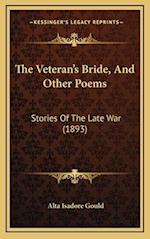 The Veteran's Bride, and Other Poems af Alta Isadore Gould