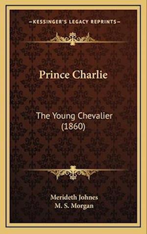 Prince Charlie af Merideth Johnes