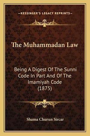 The Muhammadan Law af Shama Churun Sircar
