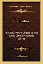 The Psalms the Psalms af M. Montagu