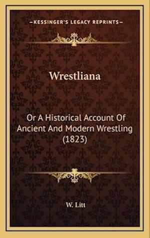 Wrestliana af W. Litt