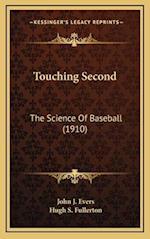 Touching Second af Hugh S. Fullerton, John J. Evers