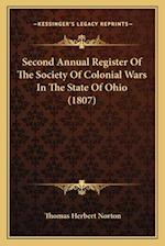 Second Annual Register of the Society of Colonial Wars in the State of Ohio (1807) af Thomas Herbert Norton