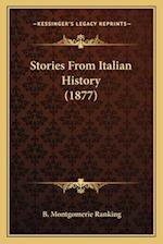 Stories from Italian History (1877) af B. Montgomerie Ranking