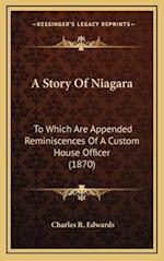 A Story of Niagara af Charles R. Edwards