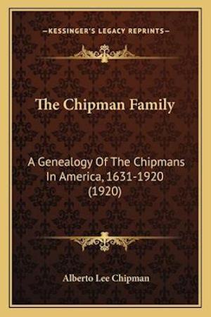 The Chipman Family the Chipman Family af Alberto Lee Chipman