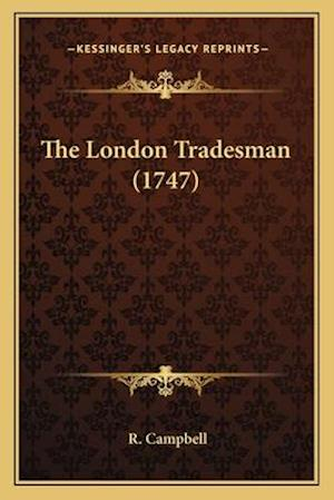 The London Tradesman (1747) af R. Campbell
