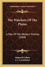 The Watchers of the Plains af Ridgwell Cullum, Ridgewell Cullum