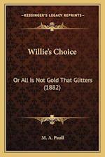 Willie's Choice af M. A. Paull
