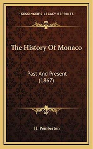 The History of Monaco af H. Pemberton