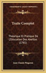 Traite Complet af Jean-Claude Pingeron