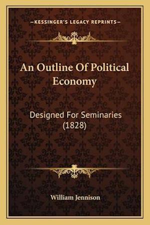 An Outline of Political Economy af William Jennison