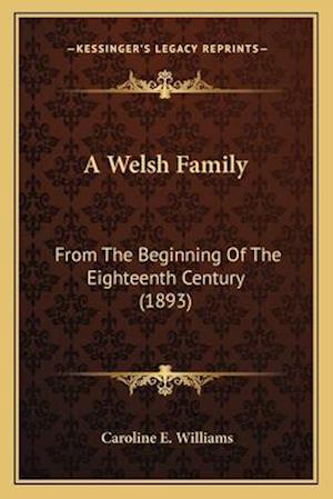 A Welsh Family af Caroline E. Williams