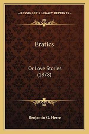 Eratics af Benjamin Groff Herre