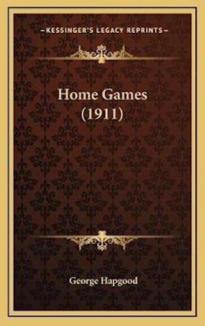 Home Games (1911) af George Hapgood