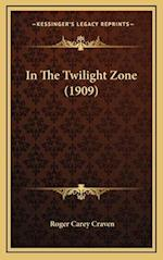 In the Twilight Zone (1909) af Roger Carey Craven