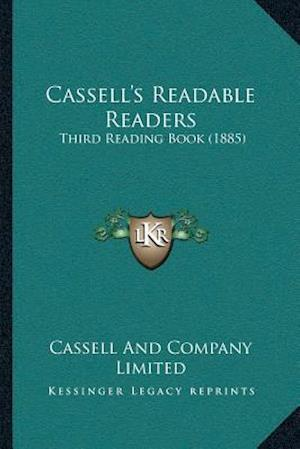 Cassellacentsa -A Centss Readable Readers af Cassell and Company Limited