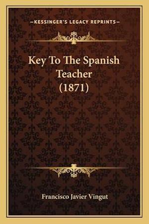 Key to the Spanish Teacher (1871) af Francisco Javier Vingut
