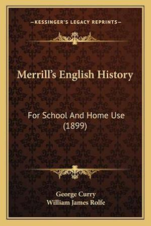 Merrillacentsa -A Centss English History af George Curry