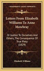 Letters from Elizabeth Williams to Anne Mowbray af Elizabeth Williams