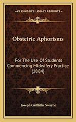 Obstetric Aphorisms af Joseph Griffiths Swayne