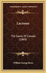 Lacrosse af William George Beers