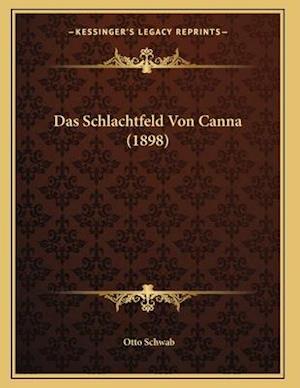 Das Schlachtfeld Von Canna (1898) af Otto Schwab