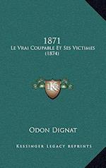 1871 af Odon Dignat