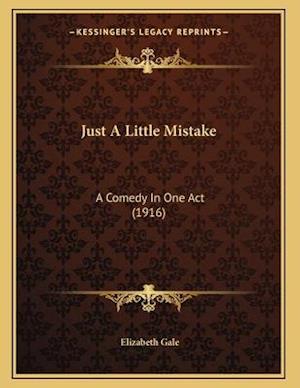 Just a Little Mistake af Elizabeth Gale