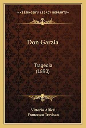 Don Garzia af Vittorio Alfieri, Francesco Trevisan