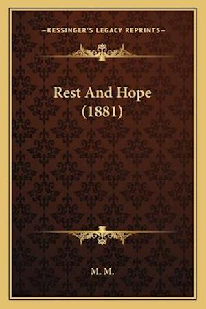 Rest and Hope (1881) af M. M.